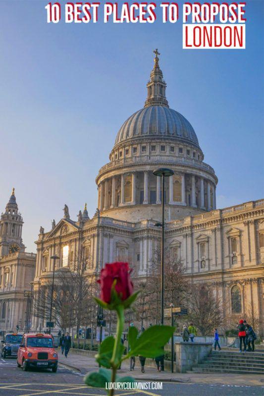 10 Best Places to Propose in London, UK | London romantic proposal spots | #London | #proposal | #UK | #EuropeTravel | #TravelTips