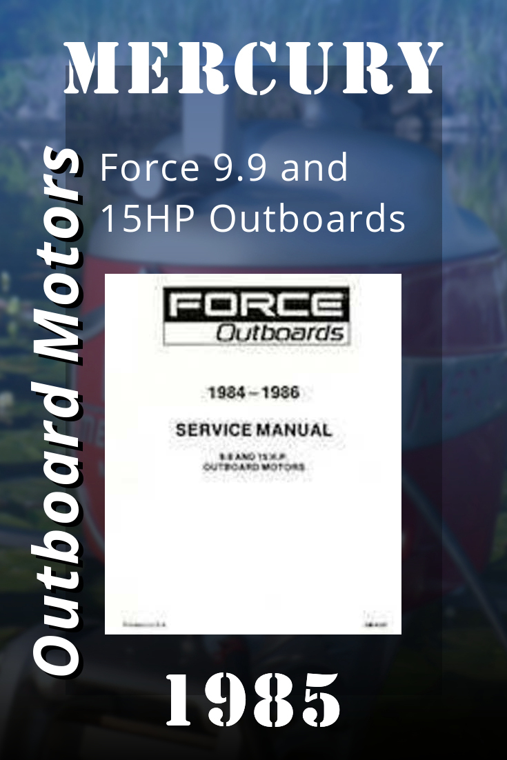 1985 Mercury Force 9 9 And 15hp Outboards Service Manual Ob4127 Manual Force Mercury