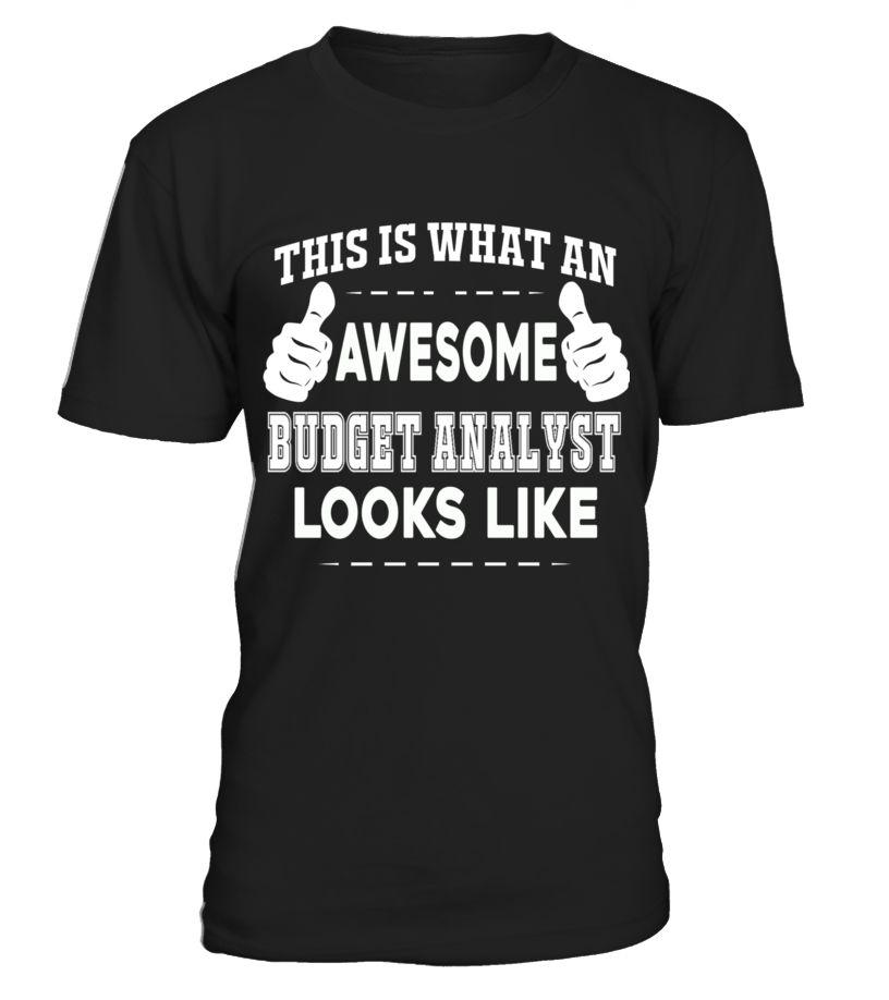 BUDGET ANALYST  BudgetAnalyst#tshirt#tee#gift#holiday#art#design#designer#tshirtformen#tshirtforwomen#besttshirt#funnytshirt#age#name#october#november#december#happy#grandparent#blackFriday#family#thanksgiving#birthday#image#photo#ideas#sweetshirt#bestfriend#nurse#winter#america#american#lovely#unisex#sexy#veteran#cooldesign#mug#mugs#awesome#holiday#season#cuteshirt