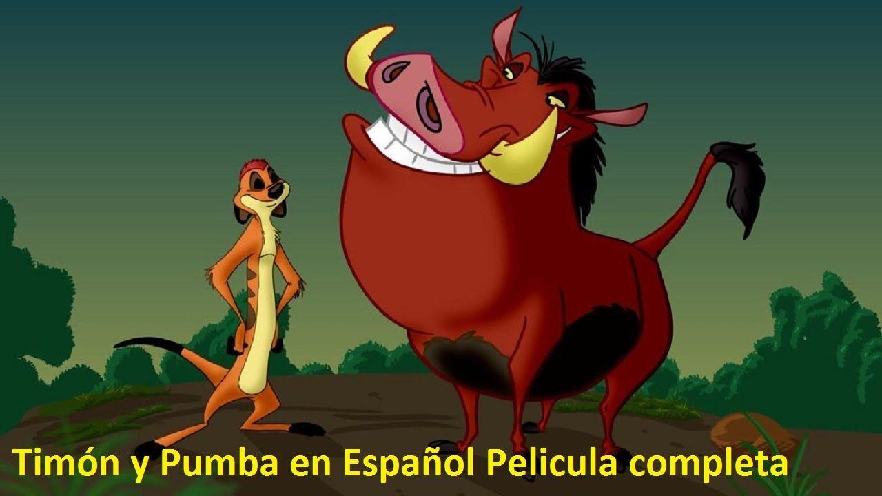Dibujos Animados 2015 Timon Y Pumba En Espanol Pelicula Completa Latino De Disney Timon Y Pumba Pumba Dibujos Animados