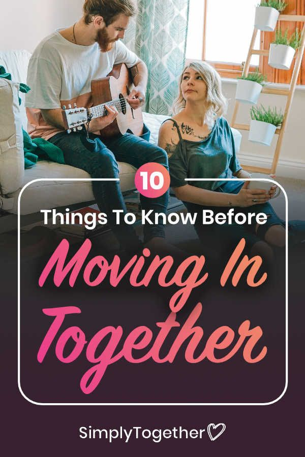 10 Things to Consider Before Moving In Together in 2020 ...