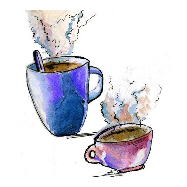 Art Coffee Drawing Tea Watercolor Liked On Polyvore