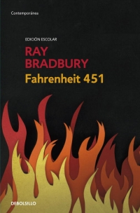 Fahrenheit 451 Edición Escolar Megustaleer Libros Libros Clásicos Libros Recomendados