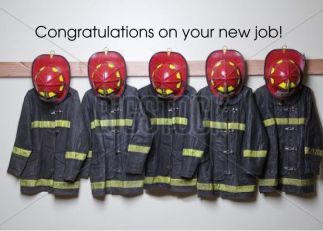 Congratulations on Firefighter's Job | Business, Company and