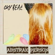 Oxy Beat's Abstrak Person is available on Beatport http://www.beatport.com/release/abstrak-person/919527