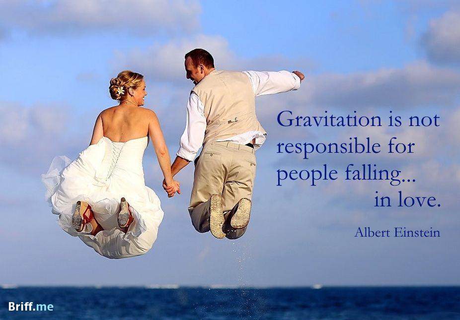 funny wedding quotes gravitation and albert einstein