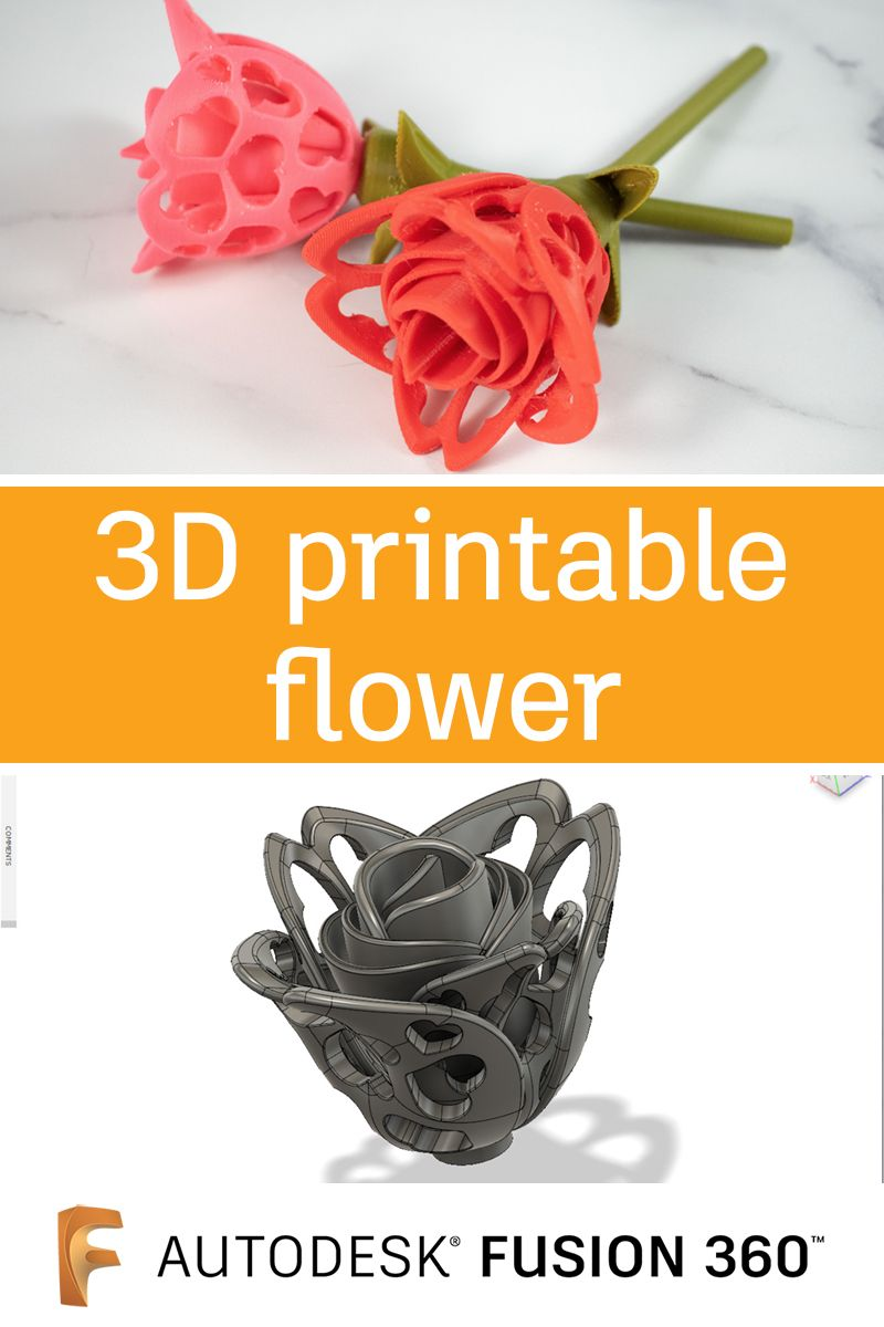Fusion 360 3D Printable Flower | Holidays with 3D design