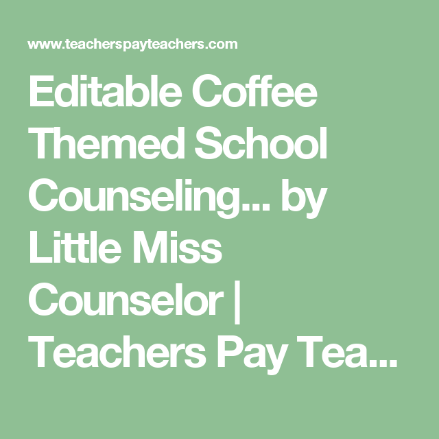 editable coffee themed school counseling program info and