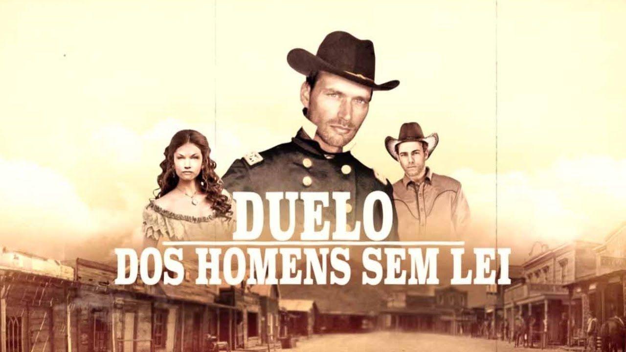 Duelo Dos Homens Sem Lei Filme Faroeste Completo Dublado Filme