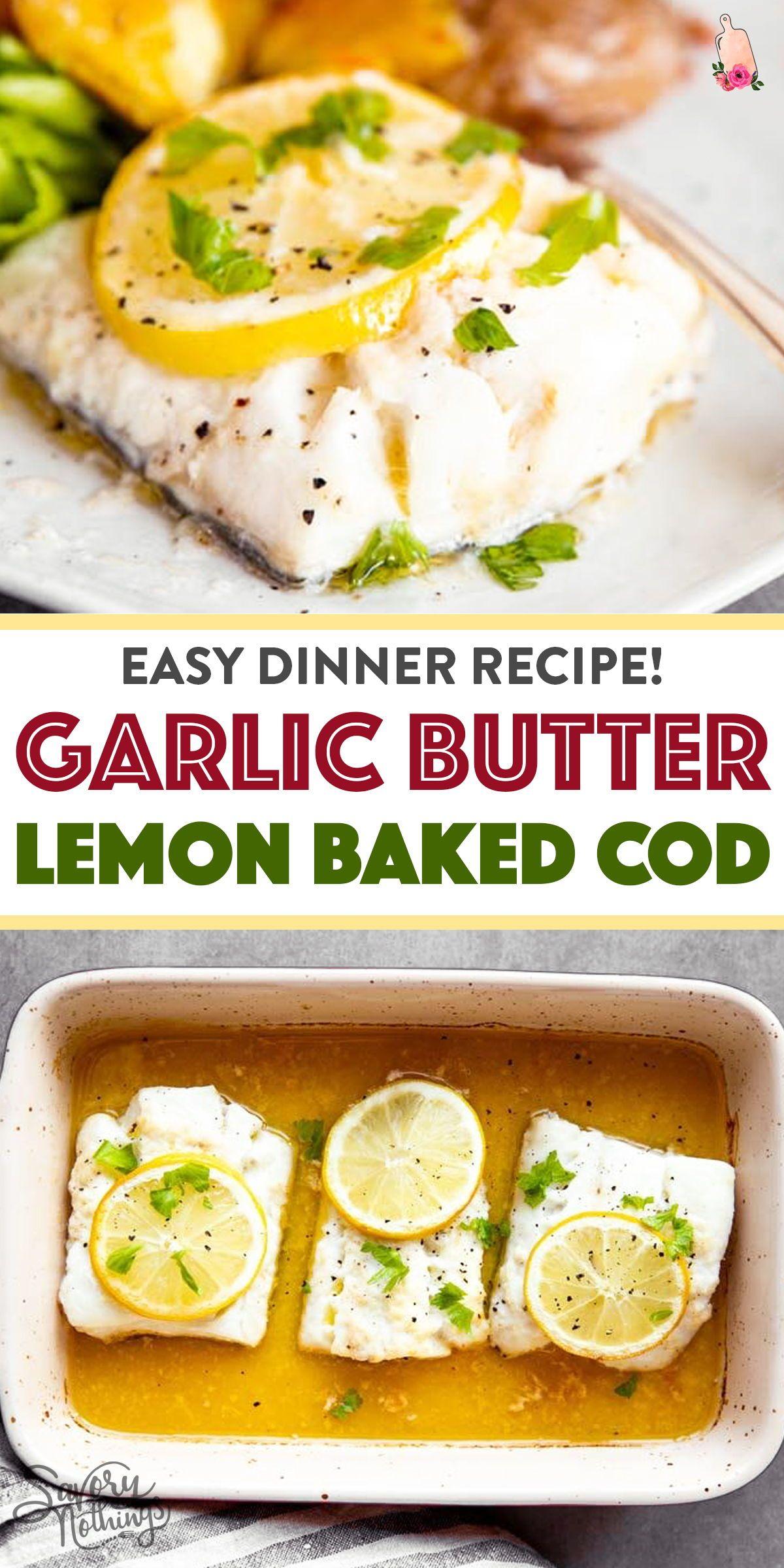 Garlic Butter Lemon Baked Cod in 2020 ...