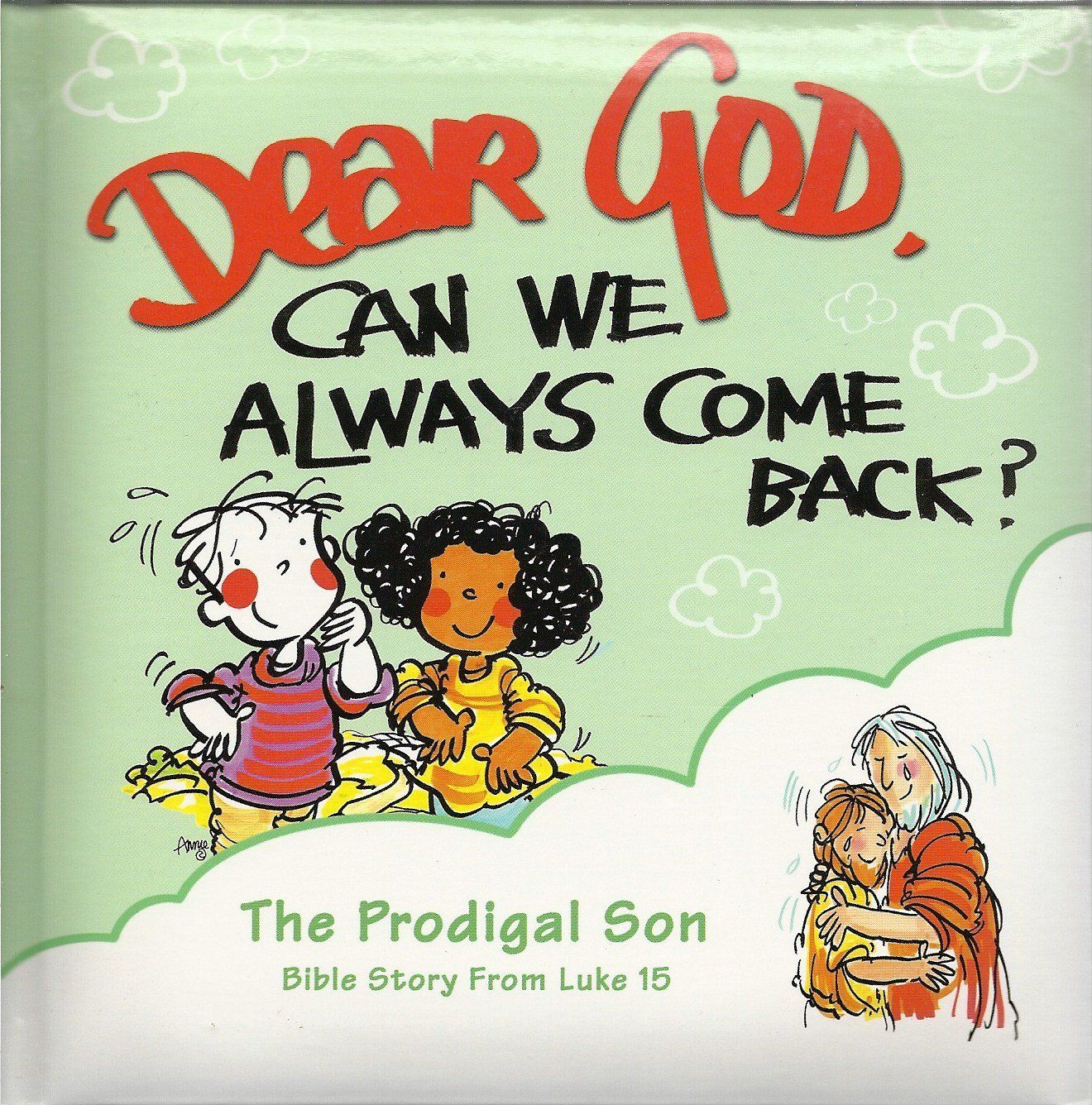 The Prodigal Son (Dear God Kids, Can We Always Come Back?) | Sunday ...