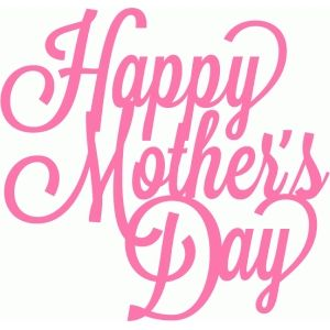 Silhouette Design Store Happy Mother S Day Script Lettering Title Mothers Day Pictures Happy Mothers Day Happy Mothers