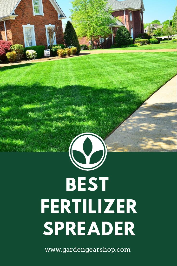Best Fertilizer Spreader Gardening Gear Fertilizer Small Vegetable Gardens
