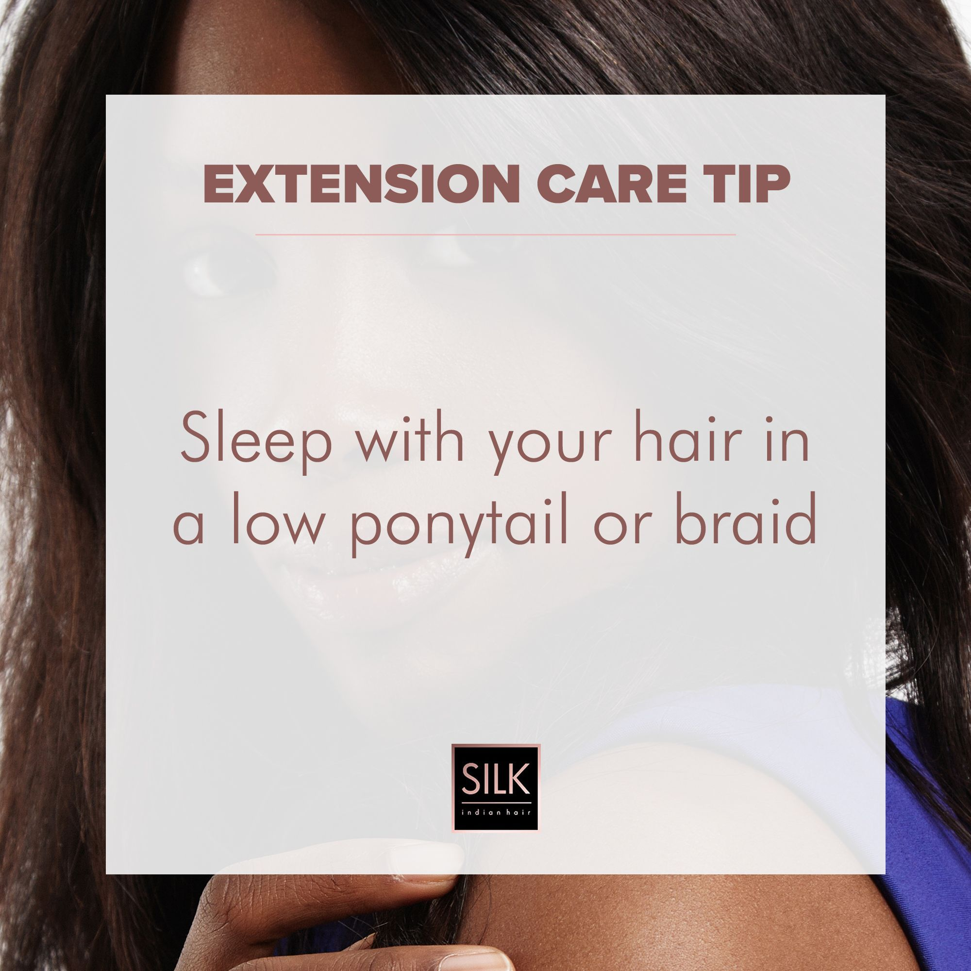 Sleeping In A Ponytail Or Braid Will Ensure The Extensions Do Not