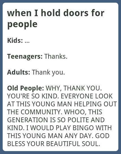 Old People Are The Best People Funny Quotes Humor Just For Laughs