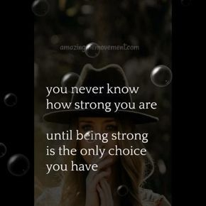 We don't know how strong we are until being strong is our only choice #quotesvideos #inspirationalquotesforwomen #upliftingquotesforwomen #confidencequotes #quotesaboutstrength #positivequotes #strongwomenquotes #motivationalquotesforlife #inspirationalquotesaboutlife #inspirationalquotesaboutlove #deeplifequotes #inspirationallifequotes #beautifullifequotes #happylifequotes #lifequotestoliveby #deepquotes