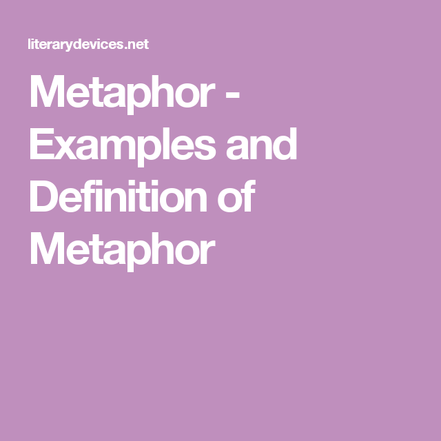 Metaphor Examples And Definition Of Metaphor Homework