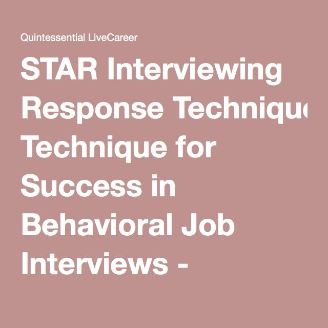 STAR Interviewing Response Technique for Success in Behavioral Job - livecareer phone number