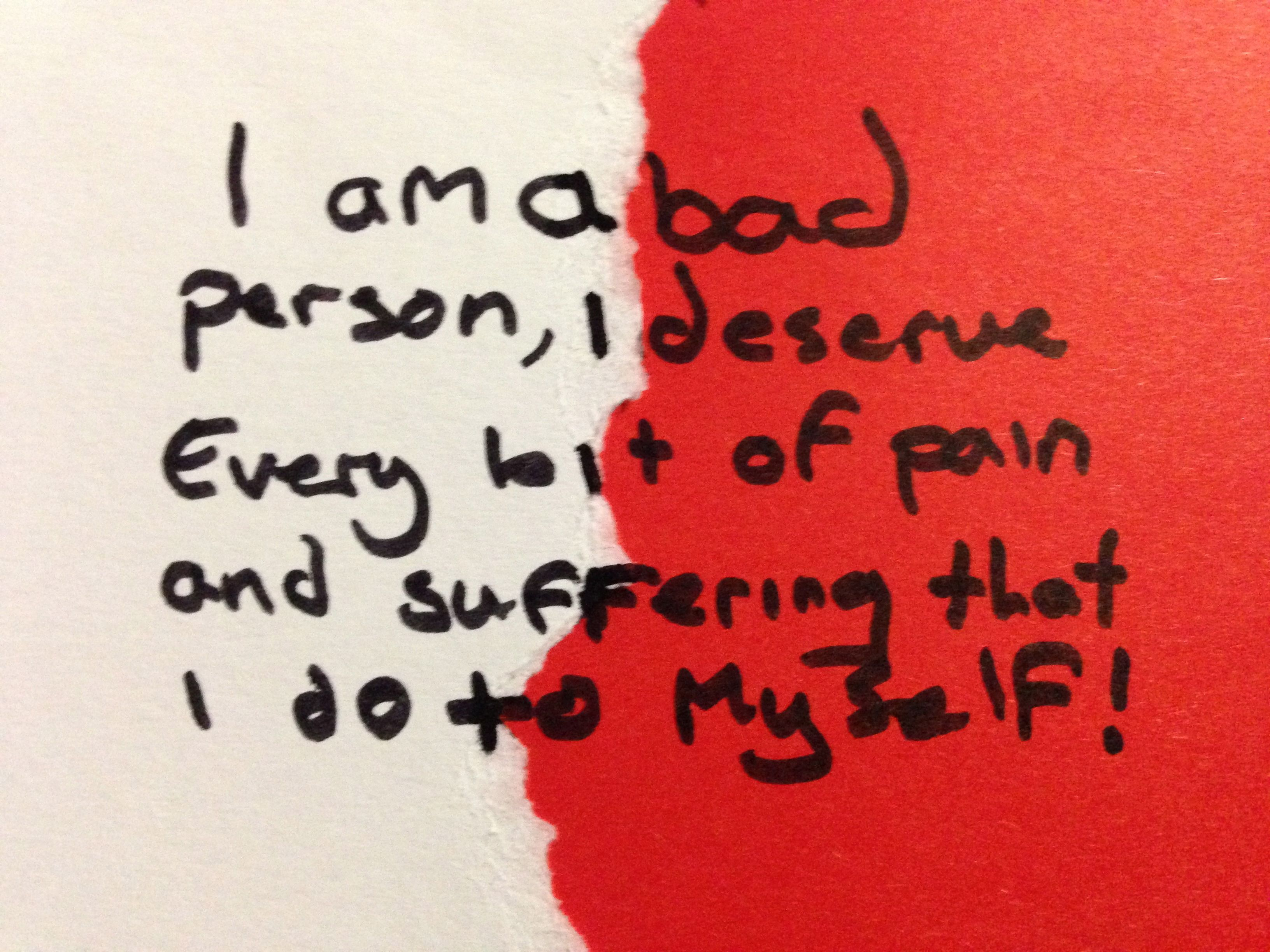 I Am A Bad Person I Deserve Every Bit Of Pain And Suffering That I