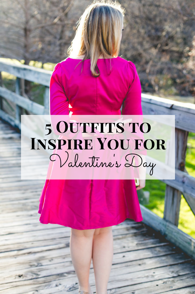 e2e8566a89 5 Outfits to Inspire You for Valentine s Day