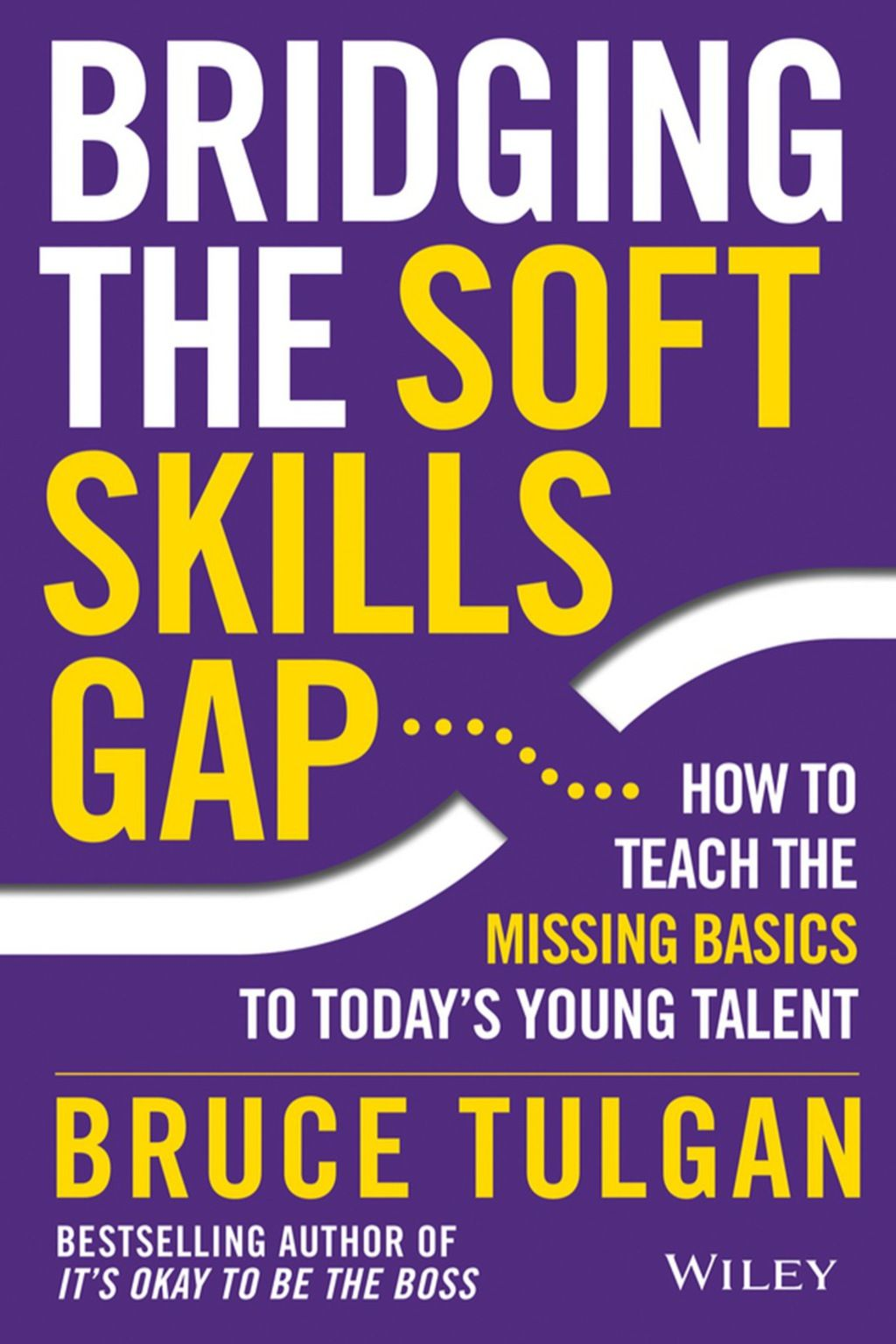 Bridging the Soft Skills Gap How to Teach the Missing