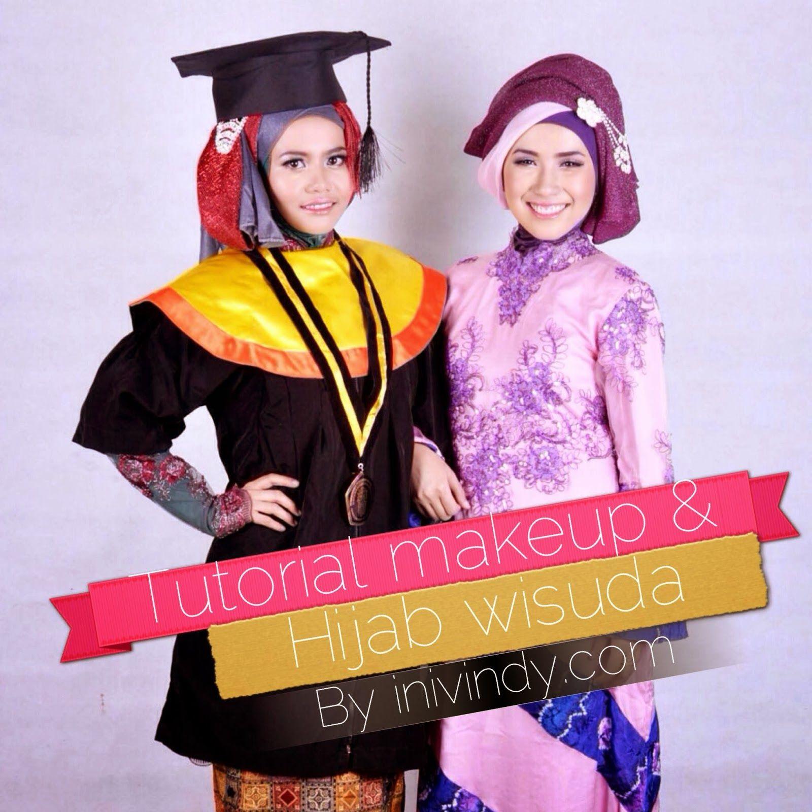Step By Step aka Tutorial Hijab dan Make Up Wisuda