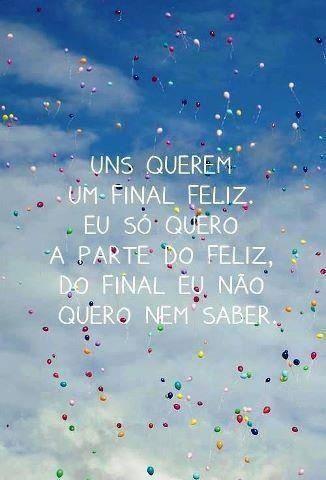 Só a parte da felicidade por favor!