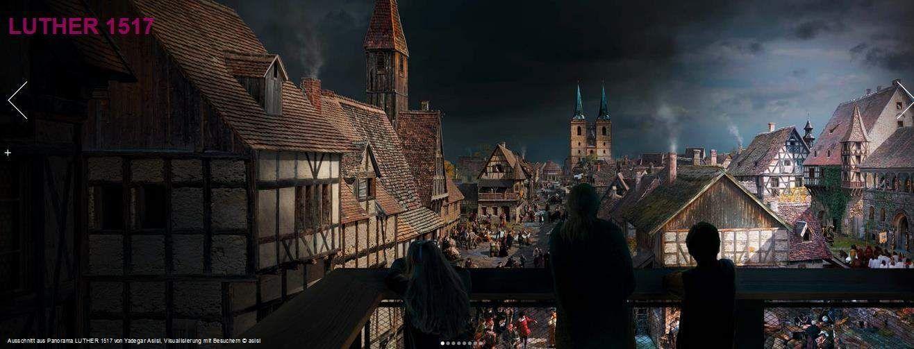 Tipp Luther 1517 Yadegar Asisis Neuestes Panorama Zum Lutherjahr In Wittenberg Feuilletonscout Das Kulturmagazin Fur Entdecker Luther Neue Wege Ausstellung