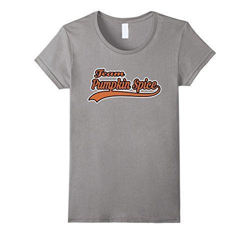 f792a4ba9 Women's Team Pumpkin Spice Funny Fall Latte T-Shirt Large… | Pumpkin ...