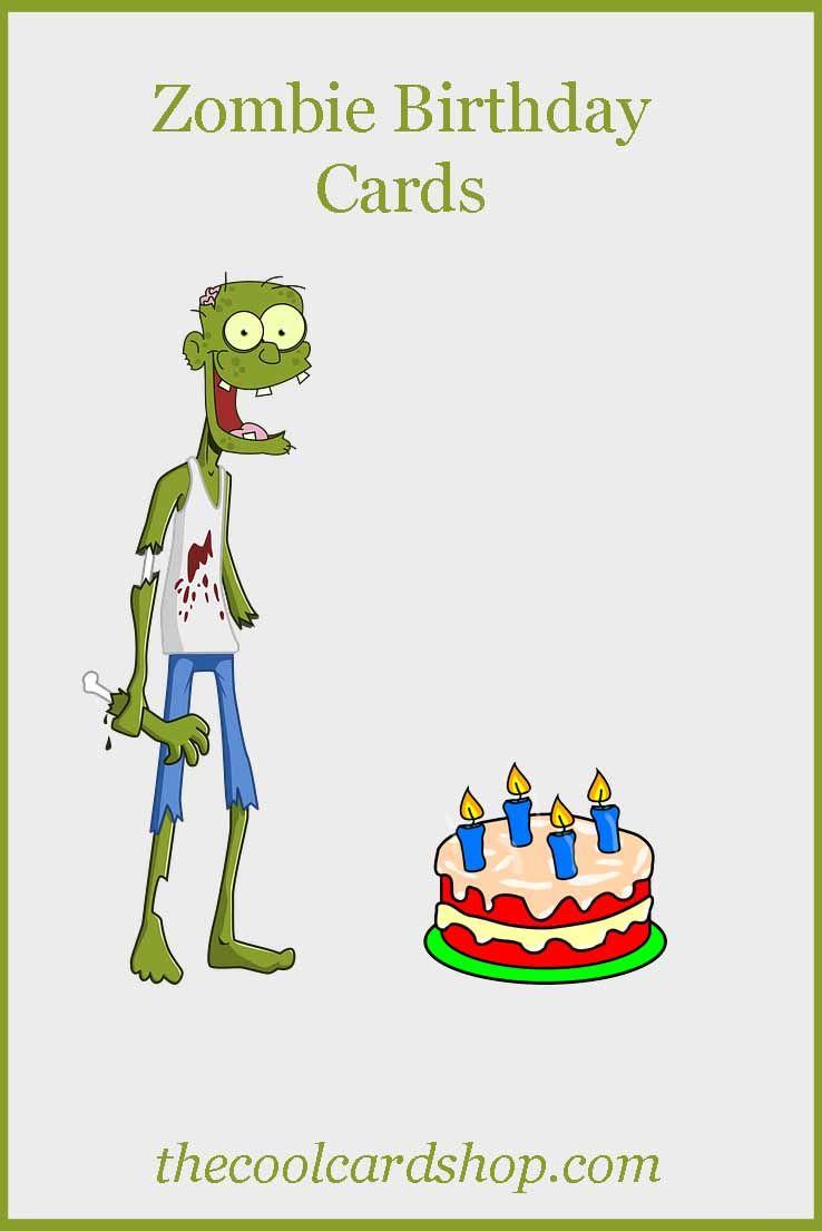 Zombie Birthday Cards  Zombie birthday, Birthday cards, Cute