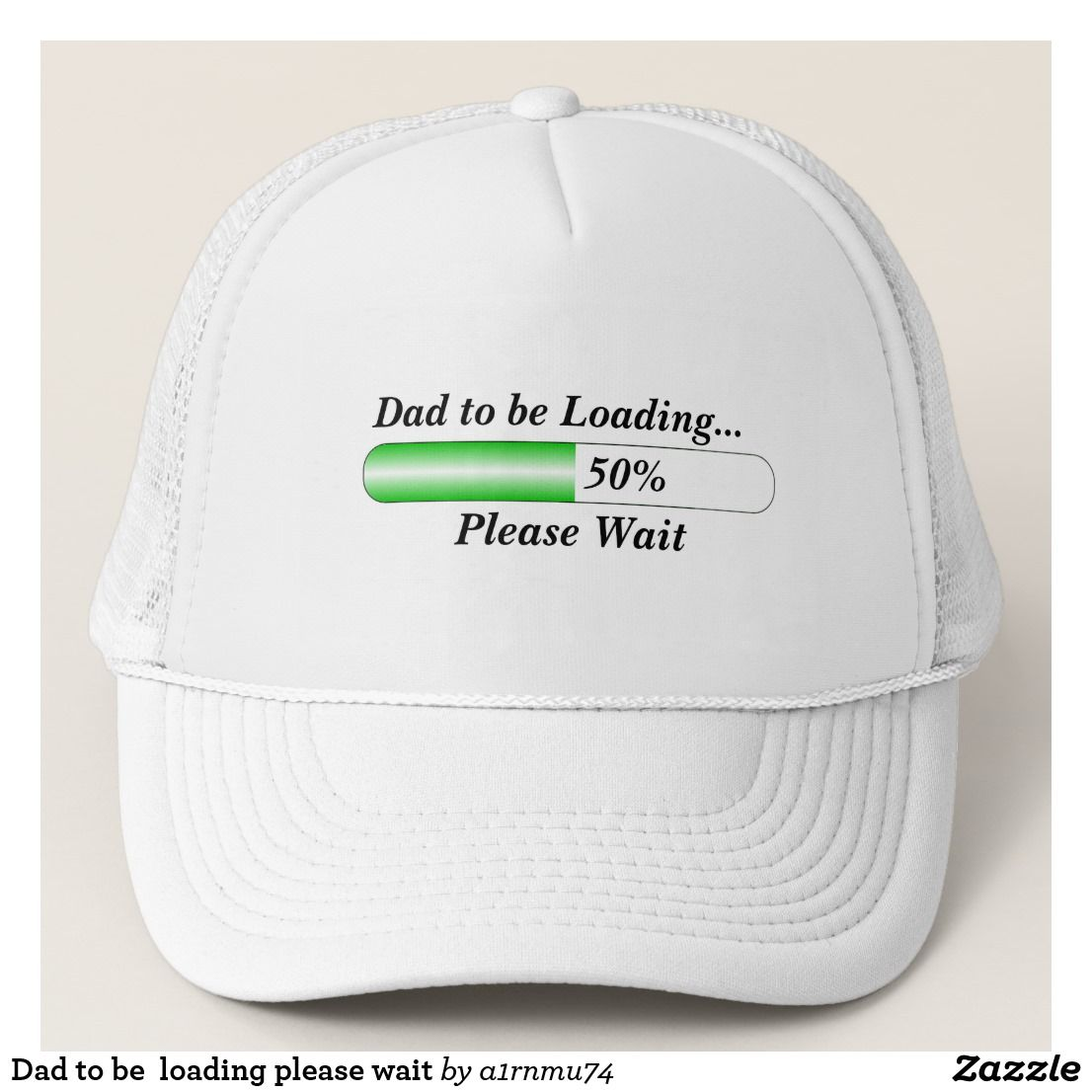 cdf08290d54a5 Dad to be loading please wait trucker hat