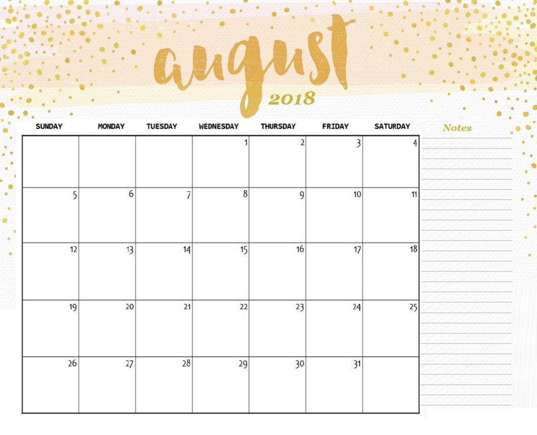 August 2018 Printable Calendar Cute August Calendar Calendar Printables 2018 Printable Calendar