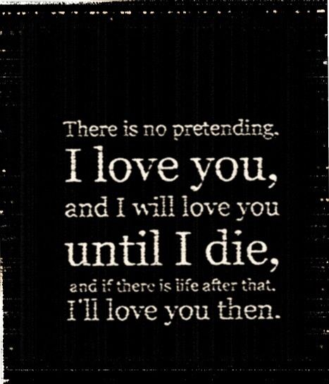 I Will Love You After Death Quotes Pinterest Love Quotes Stunning Death And Love Quotes