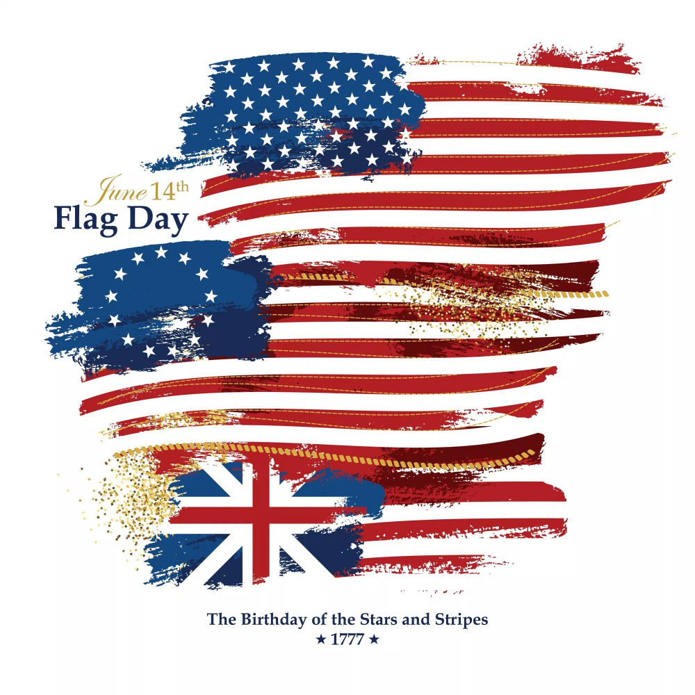 Flag Day Old Glory S Birthday Is June 14th Usa Flag Co History Of Flags Flag Historical American Flags