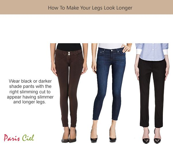 How To Have Longer Legs Paris Ciel En Skinny Fashion Fashion For Petite Women Cool Outfits