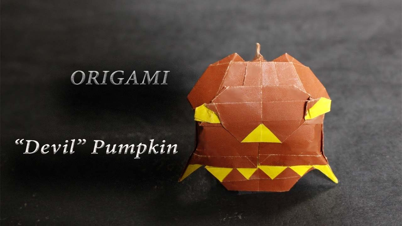 DIY Origami Devil Pumpkin Pumlkin Design Pham Hoang Tuan Size 15 X Cm Hope You Like It For The Halloween And Mr Dracula Haha