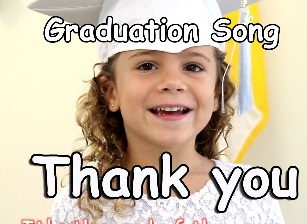 Graduation Song Thank You For Kids Children Babies With Lyrics Pat