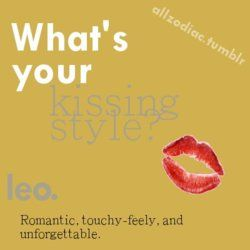 Leos kissing style: Romantic, touchy-feely, and