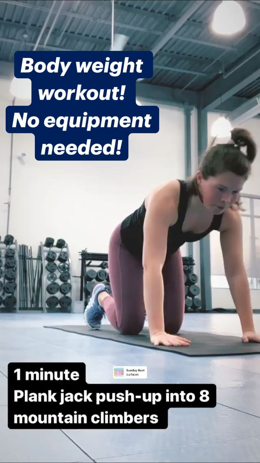 Body weight workout!  No equipment needed!