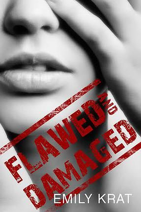 Cover To Cover Book Blog | Flawed and Damaged Review