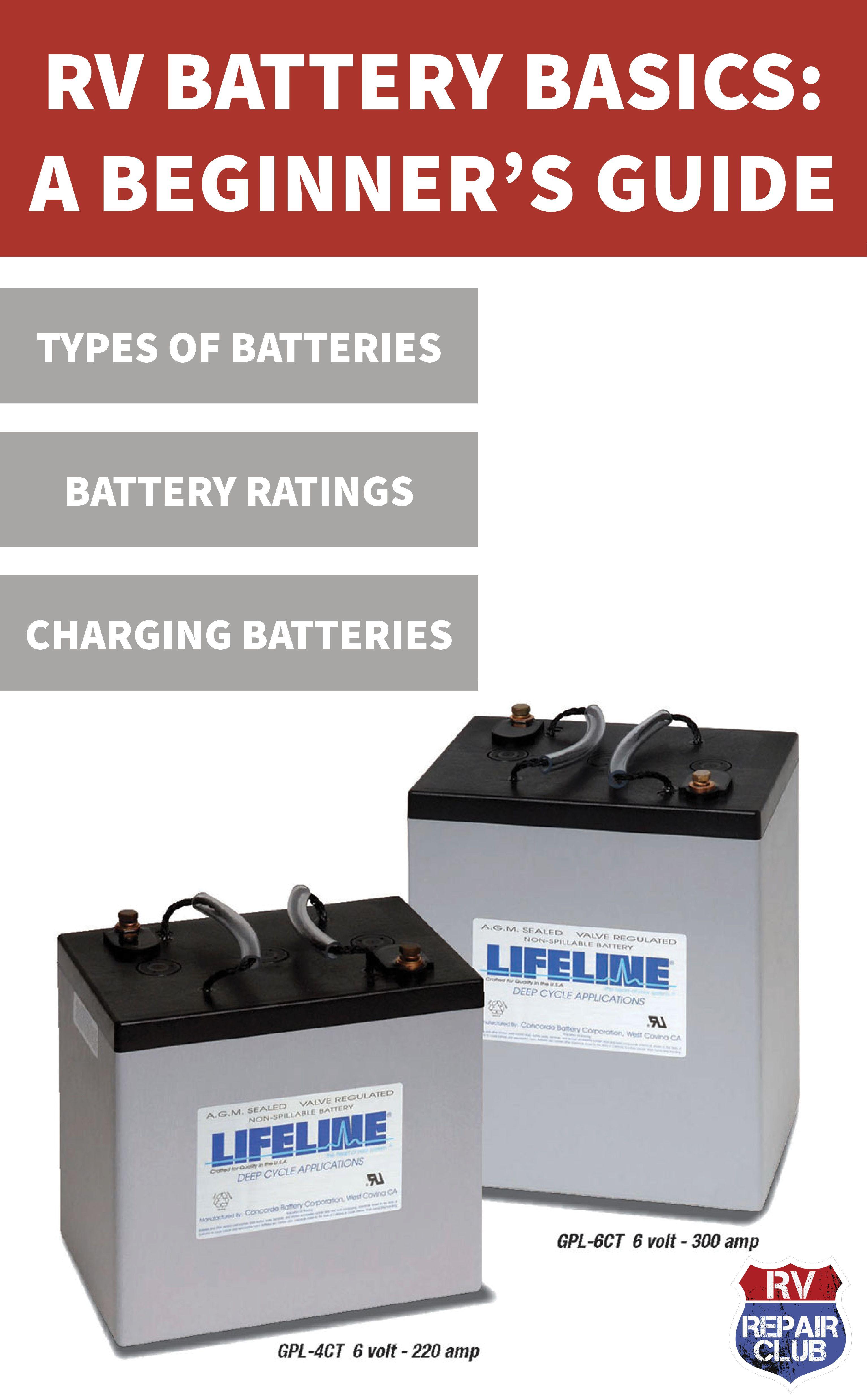 Rv Battery Basics A Beginner S Guide Rv Battery