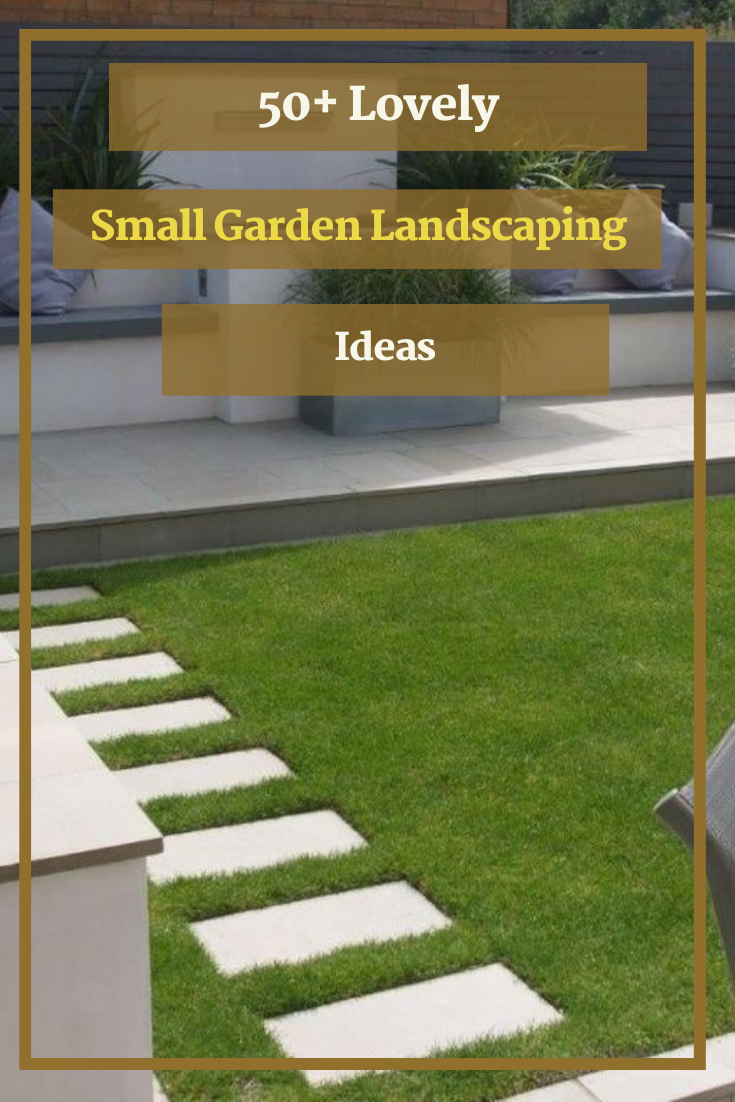50+ Lovely Small Garden Landscaping Ideas On A Budget #garden #gardenlandscaping #gardenlandscapingideas