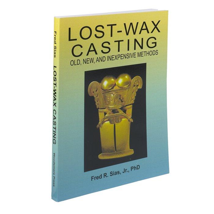 Lost Wax Casting Book It Cast Lost Wax Casting Lost Wax