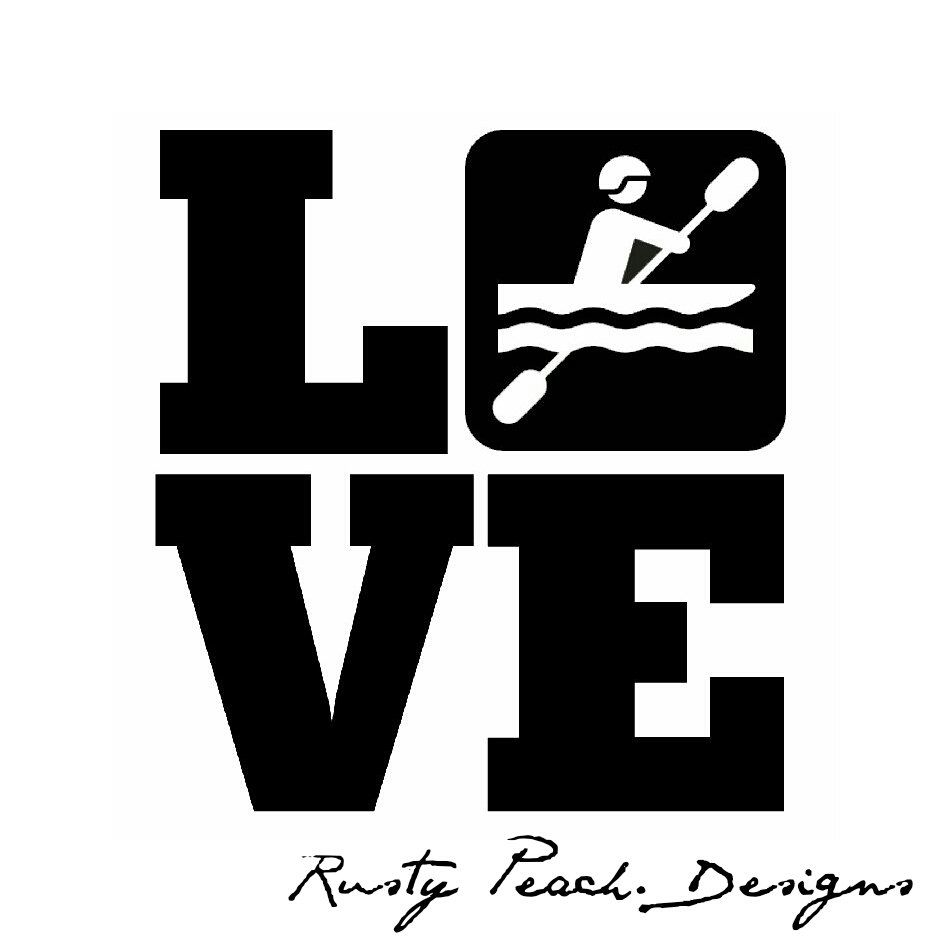 Kayak love vinyl decal your choice of color outdoors camping hiking mountains wilderness whitewater by rustypeachdesigns on etsy