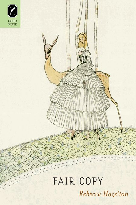 'Fair Copy' by Rebecca Hazelton.       -------      http://www.rebeccahazelton.net