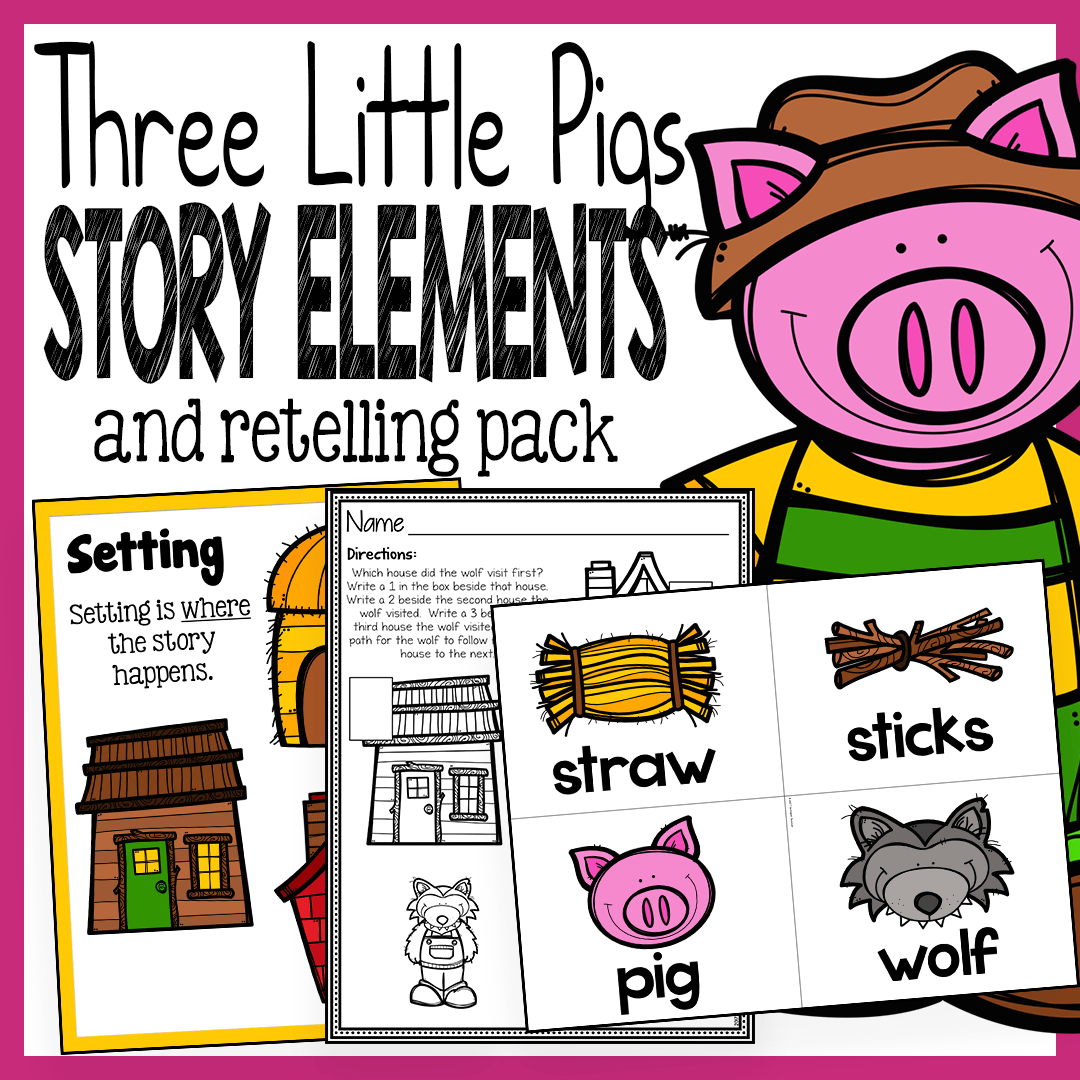 Simple Story Elements Made Practical And Fun Three Little Pigs Story Three Little Pigs Story Elements [ 1080 x 1080 Pixel ]