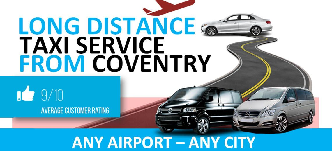Coventry Long Distance Taxi Service | Low Cost Taxis From Coventry