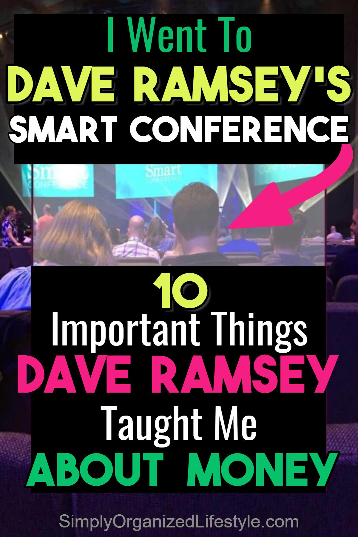 Top 10 Takeaways Dave Ramsey Smart Conference With