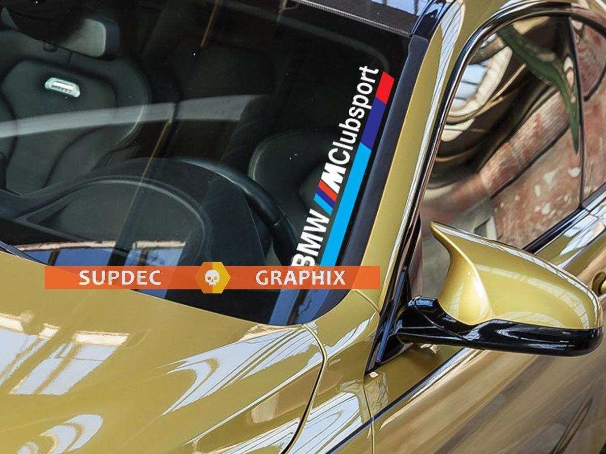 Bmw M Clubsport M3 M5 E34 E36 E39 E46 E60 E70 E90 G20 G05 F15 F10 F30 F36 Windshield Decal Sticker Front Bmw Windshield Decals Stickers [ 894 x 1192 Pixel ]