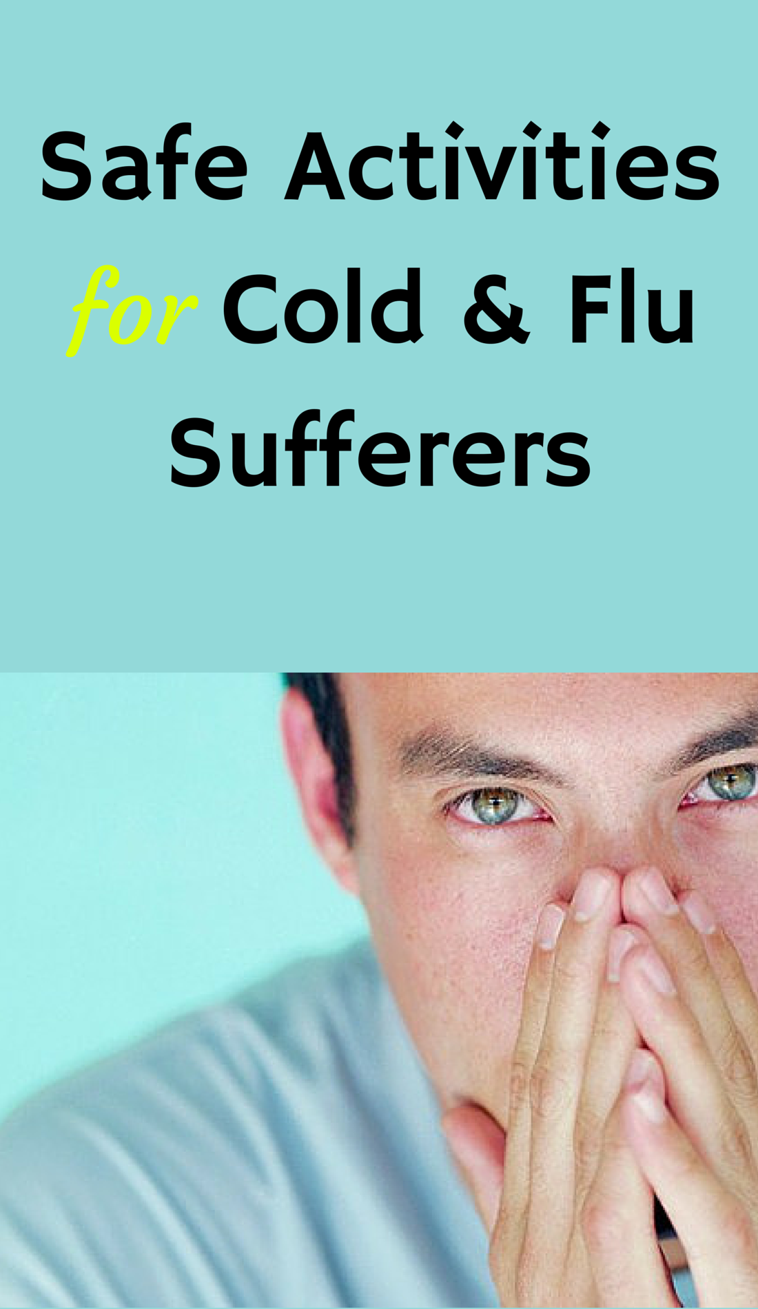 Safe Activities for Cold and Flu Sufferers